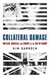 Collateral Damage: Britain, America, and Europe in the Age of Trump