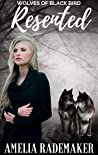 Resented (Wolves of Black Bird Book 2)