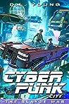Cyberpunk City Book Three: The Blayze War