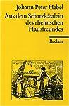 Aus dem Schatzkästlein des rheinischen Hausfreundes by Johann Peter Hebel