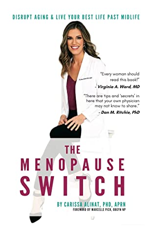 The Menopause Switch by Dr. Carissa Alinat