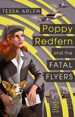 Poppy Redfern and the Fatal FlyersbyTessa Arlen
