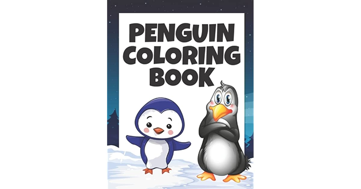 - Penguin Coloring Book: Coloring Book For Kids 40 Penguin For Coloring  Children Fun Activity Book For Boys And Girls, Penguins Coloring Book By  MDA World