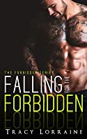 Falling for the Forbidden