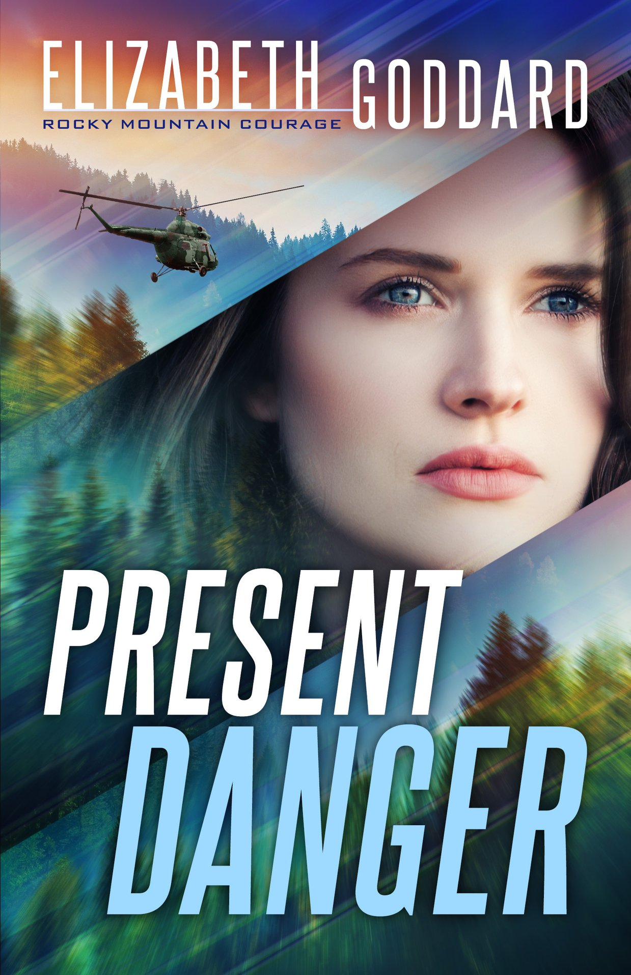 Present Danger (Rocky Mountain Courage, #1)