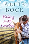 Falling for My Cowboy (Cowboys of Sunnydale #2)