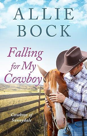 Falling for My Cowboy (Cowboys of Sunnydale #2)
