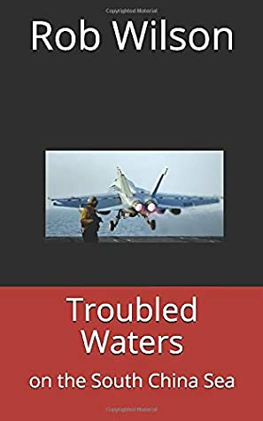 Troubled Waters: on the South China Sea (Ring of Fire #1)