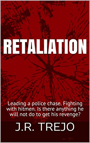RETALIATION: Leading a police chase. Fighting with hitmen. Is there anything he will not do to get his revenge?