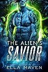 The Alien's Savior (Drixonian Warrior, #5)