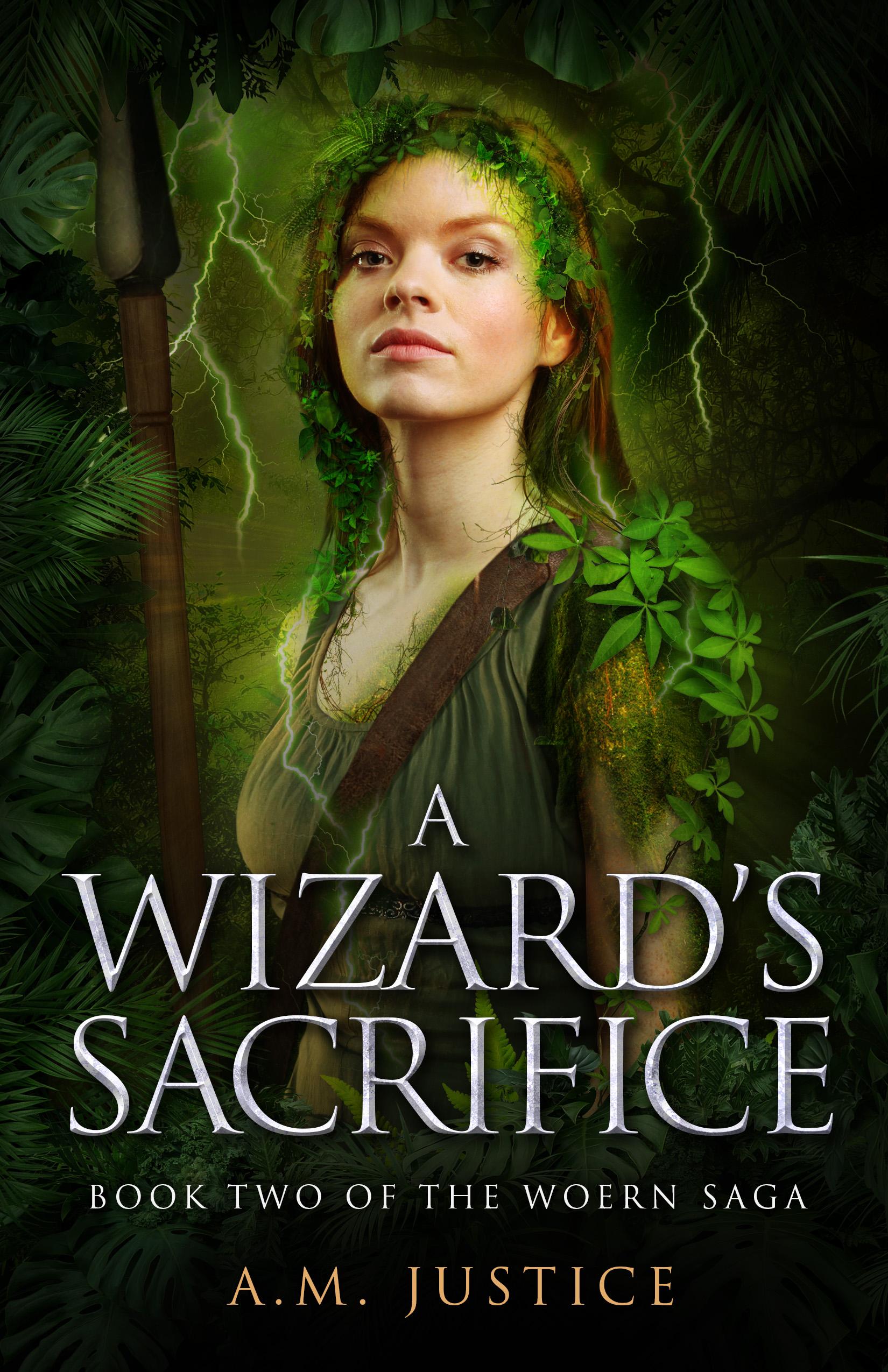 A Wizard's Sacrifice (The Woern Saga, #2)