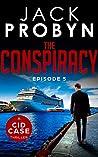 The Conspiracy: Episode 5 (CID Case #5)