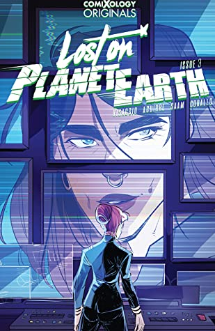 Lost On Planet Earth (comiXology Originals) #3