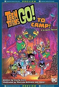 DC Graphic Novels for Kids Sneak Peeks: Teen Titans Go! to Camp (2020-) #0.5 (Teen Titans Go! To Camp (2020))