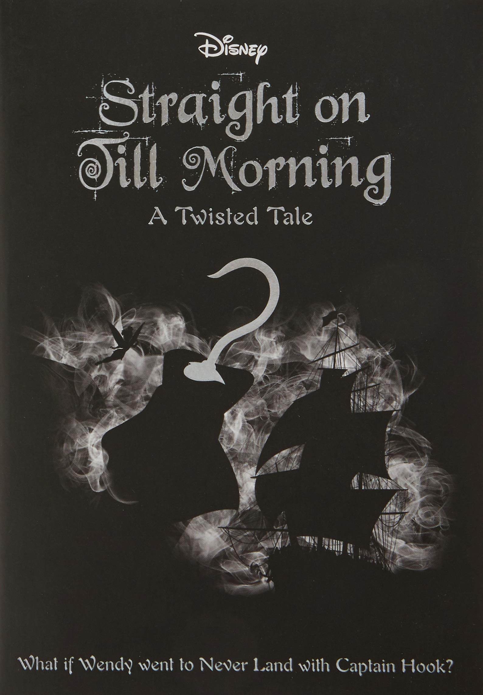 Straight On Till Morning (Twisted Tales #8) - Liz Braswell