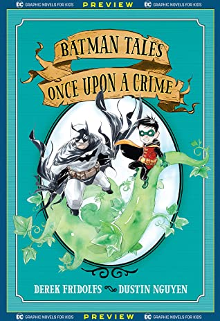 DC Graphic Novels for Kids Sneak Peeks: Batman Tales: Once Upon a Crime (2020-) #1