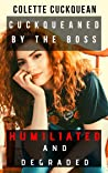 Cuckqueaned by the Boss: Humiliated and degraded first time FFM