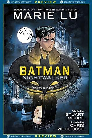 DC Graphic Novels for Young Adults Sneak Previews: Batman: Nightwalker (2020-) #1