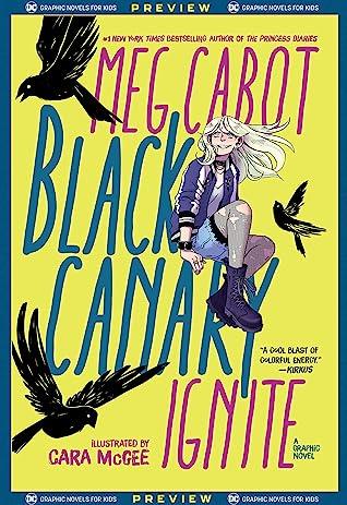 DC Graphic Novels for Kids Sneak Peeks: Black Canary: Ignite (2020-) #1