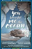DC Graphic Novels for Young Adults Sneak Previews: You Brought Me The Ocean (2020-) #1 (You Brought Me The Ocean (2020))