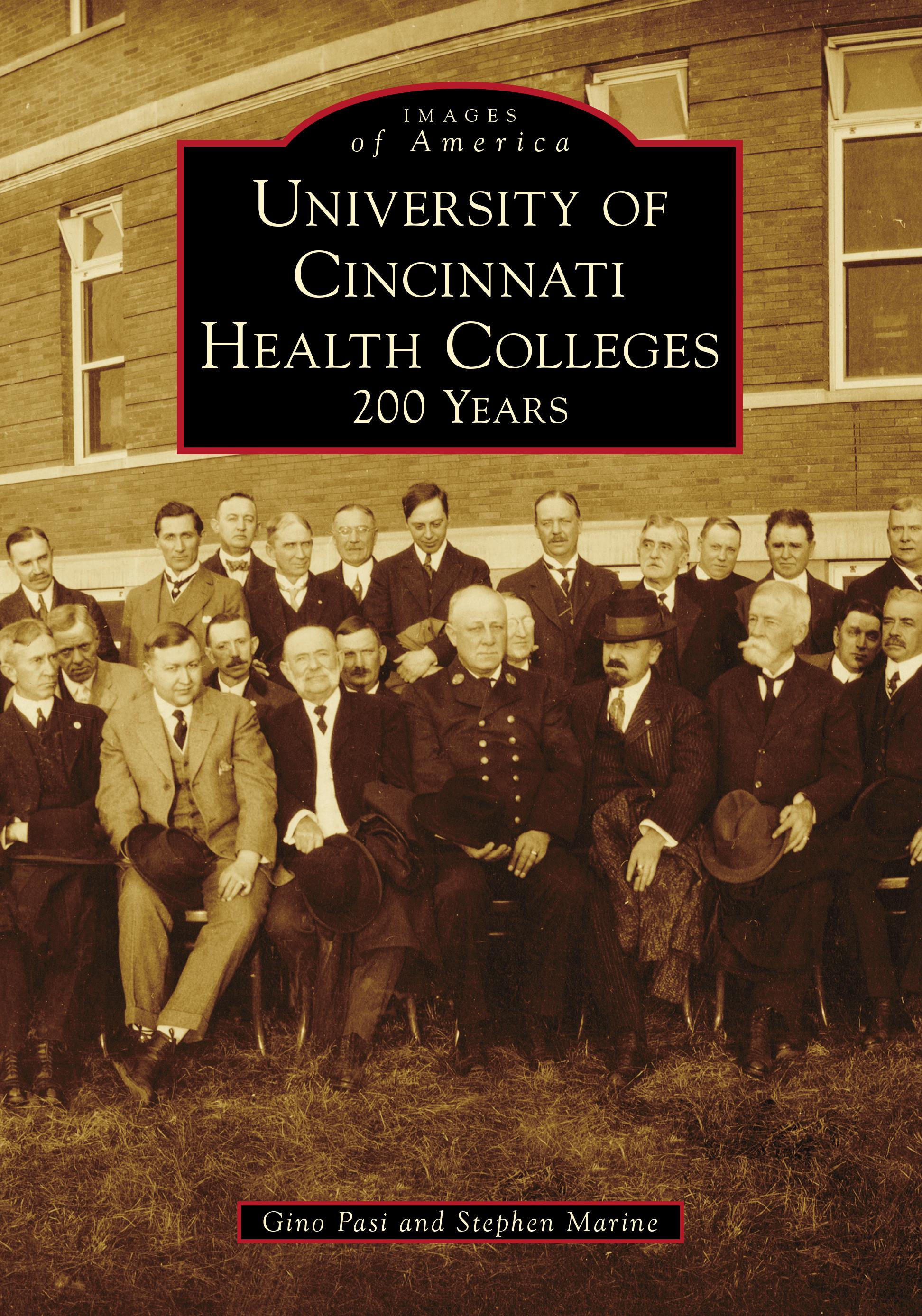 University of Cincinnati Health Colleges: 200 Years