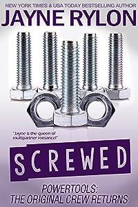 Screwed (Powertools: The Original Crew Returns #1)