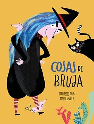Cosas de bruja by Mariasole Brusa
