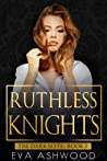 Ruthless Knights (The Dark Elite, #2)