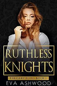 Ruthless Knights (The Dark Elite, #2)