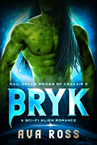 Bryk (Mail-Order Brides of Crakair, #2)