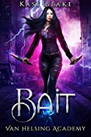 Bait (Order of the Spirit Realm, #1)