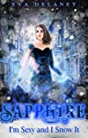 Sapphire: I'm Sexy And I Snow It (Jewels Cafe: Sapphire, #1.5)