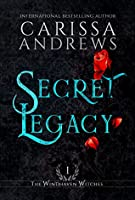 Secret Legacy (The Windhaven Witches, #1)