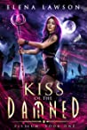 Kiss of the Damned (Fallen Cities: Elisium, #1)
