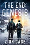 The End Genesis: A Post-Apocalyptic EMP Survival Thriller (The End Series Book One)