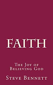 Faith: The Joy of Believing God