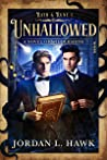 Unhallowed by Jordan L. Hawk