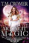 Moonlit Magic (Thorne Witches, #9)