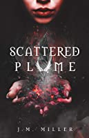 Scattered Plume (Fallen Flame)