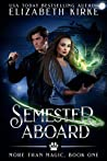 Semester Aboard (More than Magic, #1)