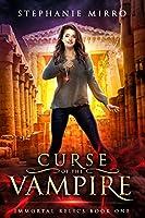 Curse of the Vampire (Immortal Relics #1)