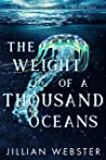 The Weight of a Thousand Oceans (The Forgotten Ones, #1)