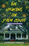 The Haunting on Palm Court (Isle of Palms Suspense #1)