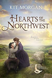 Hearts of the Northwest (Regional Romance, #4)