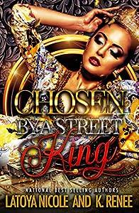 Chosen by a Street King