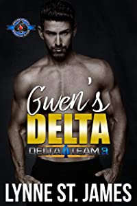 Gwen's Delta (Special Forces: Operation Alpha / Delta Team Three Book 3)