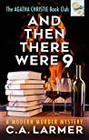 And Then There Were 9 (Agatha Christie Book Club #4)