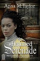 Haunted Serenade (Haunted Harlem, #1)