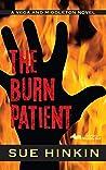 The Burn Patient (A Vega and Middleton Novel Book 3)