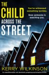 The Child Across the Street by Kerry Wilkinson audiobook